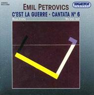 Petrovics Emil: C'est la guerre; VI. kantáta