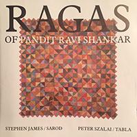 James, Stephen - Szalai Péter: Ragas of Pandit Ravi Shankar