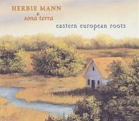 Herbie Mann: Eastern European Roots