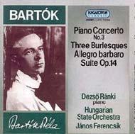 Bartók Béla: III. zongoraverseny; Allegro barbaro; Szvit Op.14