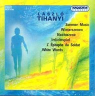 Tihanyi László: Summer Music, Winterscene,  Nachtszene etc.