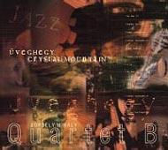 Quartet B.: Üveghegy