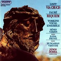 Fauré, Gabriel: Recquiem Op. 48; Liszt: Via Crucis S. 583