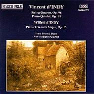 d'Indy, Vincent: Desz-dúr vonósnégyes No. 3 op. 96; G-dúr zongoraötös op. 81; d'Indy, Wilfred: G-dúr zongoratrió op. 15