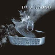 Pro Brass: In & Out