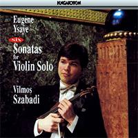 Ysaÿe, Eugène: 6 szonáta szóló hegedűre Op. 27