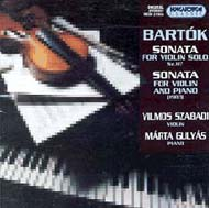 Bartók Béla: Szonáta hegedűre Sz. 117; Szonáta hegedűre és zongorára
