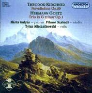 Kirchner, Theodor: Novellettek zongorára, hegedűre és gordonkára Op. 59<br>Goetz, Hermann: g-moll trió zongorára, hegedűre és gordonkára Op. 1.