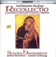 Dufay, Guillamue: Recollectio festorum beatea Mariae Virginis