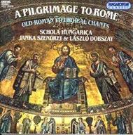 Római zarándokút - ó-római liturgikus énekek