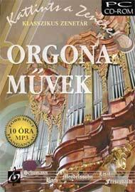 Klasszikus zenetár - Évszázadok orgonamuzsikája