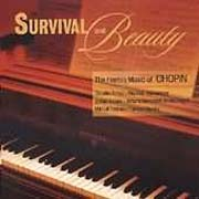 Survival And Beauty - The Heroic Music Of Chopin