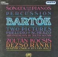 Bartók Béla: Szonáta két zongorára és ütőhangszerekre; Két kép Op. 10 Sz. 46; Preludio & Scherzo