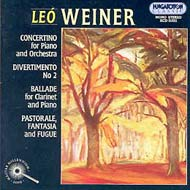 Weiner Leó: Concertino; Divertimento No.2; Ballade; Pastorale, Fantasia and Fugue