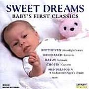 Sweet Dreams - Baby's First Classics