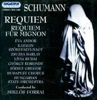 Schumann, Robert: Requiem/Requiem Mignonért