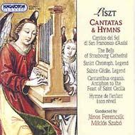 Liszt Ferenc: Kantáták és himnuszok