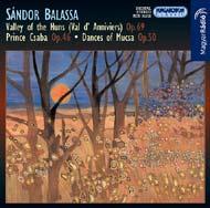 Balassa Sándor: Hunok völgye op. 69; Csaba királyfi Op.46; Mucsai táncok Op.50