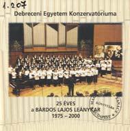 A Bárdos Lajos Leánykar jubileumi hangversenyének műsora