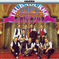 Budapest Ragtime Band: Trubadurr