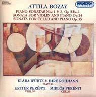 Bozay, Attila: Zongoraszonáták Nos. 1,2 Op. 33/a, b; Szonáta hegedűre és zongorára Op. 34; Szonáta gordonkára és zongorára Op. 35