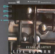 Fusio Quartet: Life Rhythm