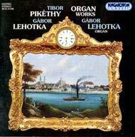 Pikéthy Tibor, Lehotka Gábor: Orgonaművek