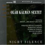 Oláh Kálmán Sextet: Night Silence