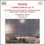 Weber, Carl Maria von: Clarinet Quintet Op.34, Grand Duo Concertant