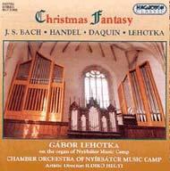 Bach, Daquin, Händel, Lehotka: Karácsonyi fantázia