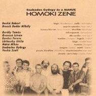 Szabados György és a MAKUZ: Homoki zene