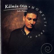 Oláh Kálmán: Moments from My Life