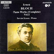 Bloch, Ernest: Piano Works Vol.1