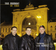 Trio Midnight featuring Lee Konitz: On Track