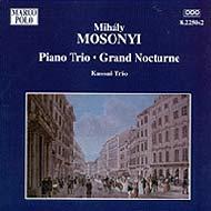 Mosonyi Mihály: Piano Trio, Grand Nocturne