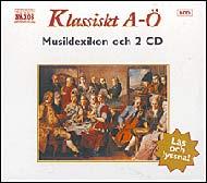 Klassiskt A-Ö (Musiklexikon och 2 CD)